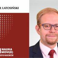 Paweł Latosiński, Politechnika Łódzka, Nauka movi(e)