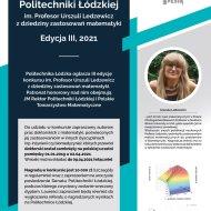 Plakat do Konkursu o Nagrodę PŁ im. prof. Urszuli Ledzewicz