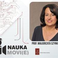 prof. Małgorzata Szynkowska, PŁ, Nauka movi(e)