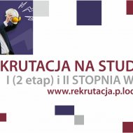 Baner promujący 2. etap rekrutacji na studia w PŁ