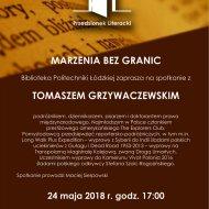 Spotkanie z Tomaszem Grzywaczewskim w Przedsionku Literackim PŁ.