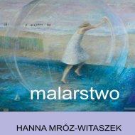 Zaproszenie na PŁ na wernisaż Hanny Mróz-Witaszek