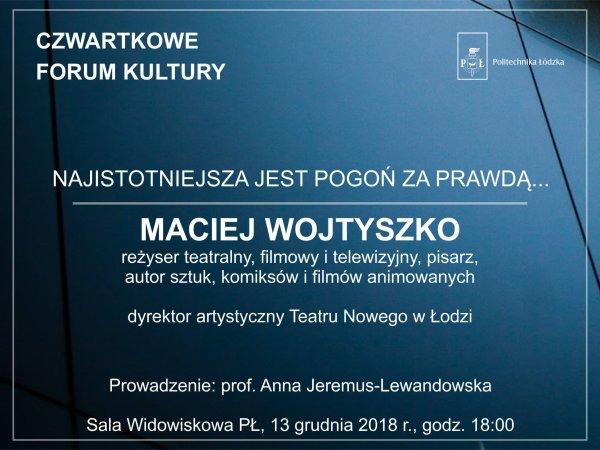 Zaproszenie na Czwartkowe Forum Kultury w PŁ