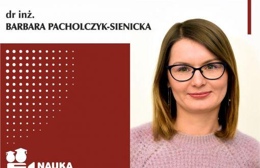 dr inż. Barbara Pacholczyk-Sienicka