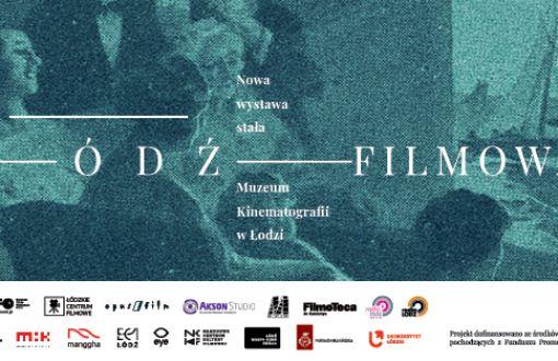 Baner reklamujący nową wystawę Łódź filmowa.
